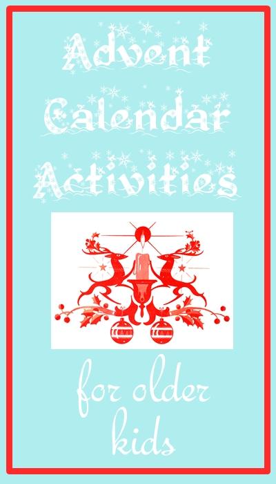 Calendar Ideas For Kids : Advent calendar activities for older kids